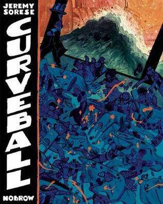 Curveball by Jeremy Sorese