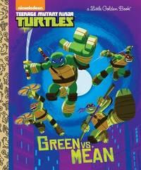 Green vs. Mean (Teenage Mutant Ninja Turtles) by Geof Smith
