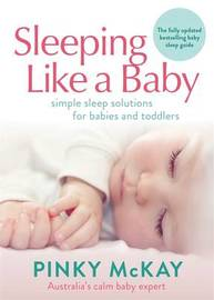 Sleeping Like A Baby by Pinky McKay