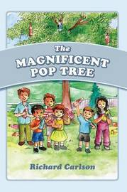 The Magnificent Pop Tree by Richard Carlson
