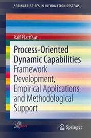 Process-Oriented Dynamic Capabilities by Ralf Plattfaut