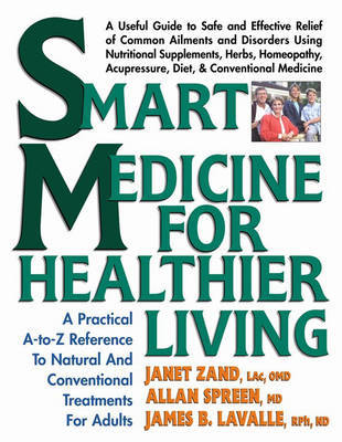 Smart Medicine for Healthier Living by Janet Zand