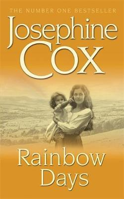 Rainbow Days by Josephine Cox