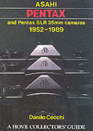 Asahi Pentax and Pentax SLR 35mm Cameras, 1952-89 by Danilo Cecchi image