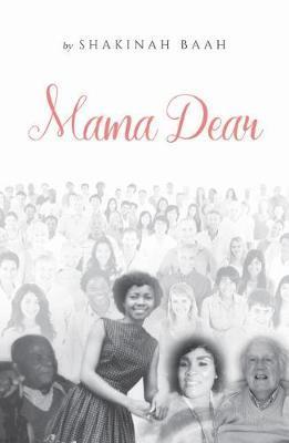 Mama Dear by Shakinah Baah