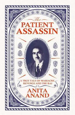 The Patient Assassin by Anita Anand image