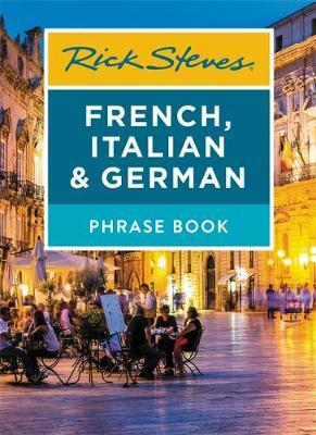 Rick Steves French, Italian & German Phrase Book (Seventh Edition) by Rick Steves image