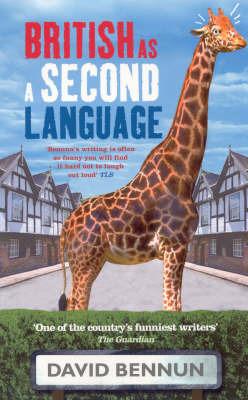 British as a Second Language by David Bennun image