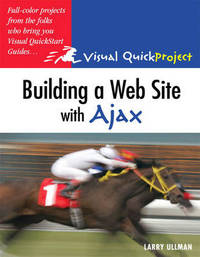 Building a Web Site with Ajax by Larry Ullman image