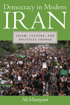 Democracy in Modern Iran by Ali Mirsepassi