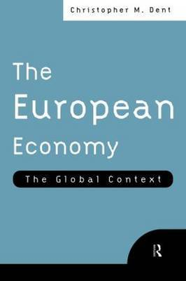 The European Economy by Christopher M Dent image