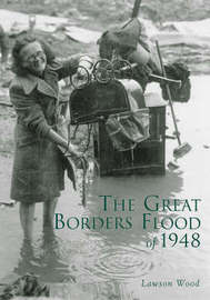 The Great Borders Flood of 1948 by Lawson Wood image