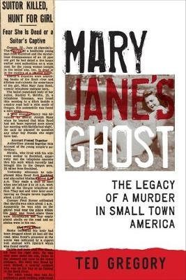 Mary Jane's Ghost by Ted Gregory image