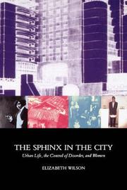 The Sphinx in the City by Elizabeth Wilson