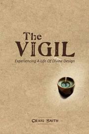 The Vigil by Craig Smith