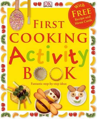First Cooking Activity Book by Angela Wilkes