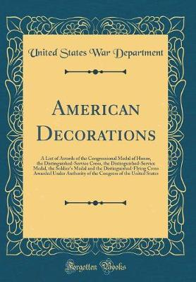 American Decorations by United States War Department