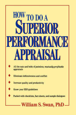 How to Do a Superior Performance Appraisal by William S. Swan image