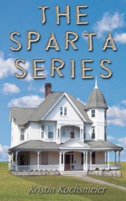 The Sparta Series by Kristin Kochsmeier image