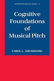 Cognitive Foundations of Musical Pitch by Carol L Krumhansl