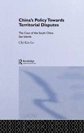 China's Policy Towards Territorial Disputes by Chi-kin Lo image