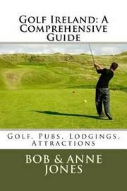 Golf Ireland by Bob Jones