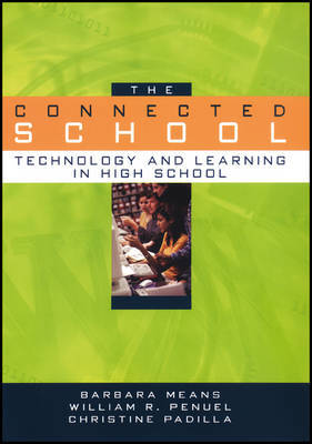 The Connected School by Barbara Means