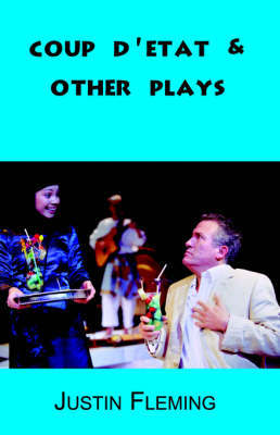 Coup D'Etat & Other Plays by Justin Fleming image