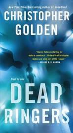 Dead Ringers by Christopher Golden