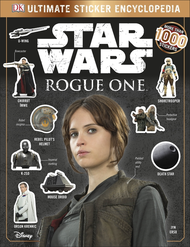 Star Wars Rogue One Ultimate Sticker Encyclopedia by DK