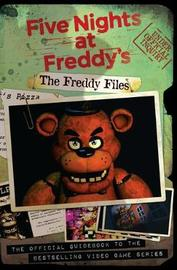 The Freddy Files by Scott Cawthon