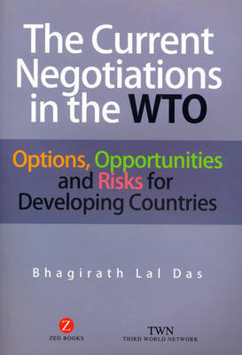 The Current Negotiations in the WTO by Bhagirath Lal Das image