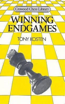 Winning Endgames by Tony Kosten image