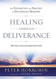 Healing Through Deliverance by Peter Horrobin