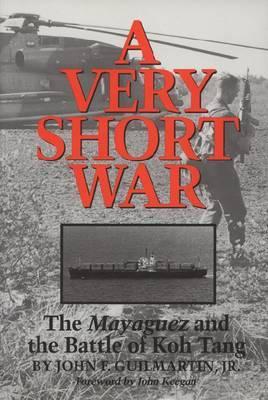 A Very Short War by John Francis Guilmartin image