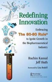 Redefining Innovation by Ruchin Kansal