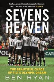 Sevens Heaven by Ben Ryan