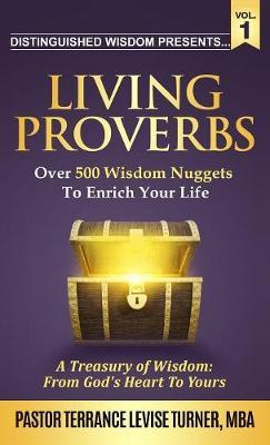 "Distinguished Wisdom Presents . . . ""living Proverbs""-Vol.1 by Terrance Levise Turner image"