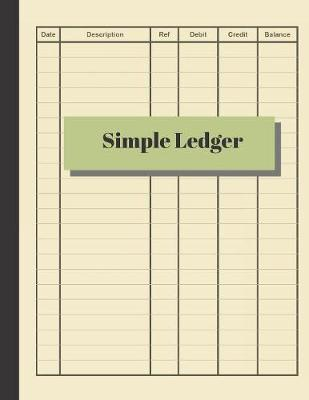 Simple Ledger by Accountant Life Publishing