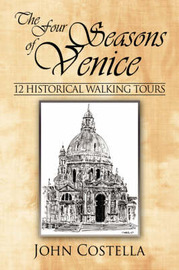 The Four Seasons of Venice by John Costella