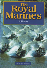 The Royal Marines: History of the Royal Marines 1664-2000 by Richard Brooks image