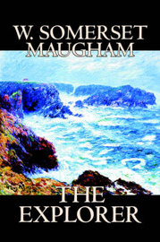 The Explorer by W.Somerset Maugham