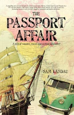 The Passport Affair: A Story of Romance, Travel, and Exciting Adventure! by Sam Landau image