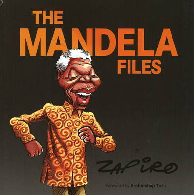 Mandela Files by Zapiro
