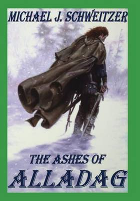 The Ashes of Alladag by Michael J. Schweitzer image