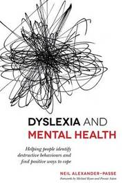 Dyslexia and Mental Health by Neil Alexander-Passe
