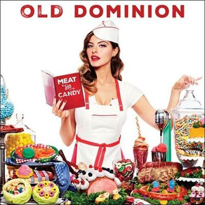 Meat & Candy by Old Dominion
