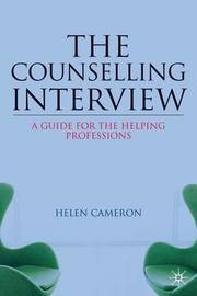 The Counselling Interview by Helen Cameron