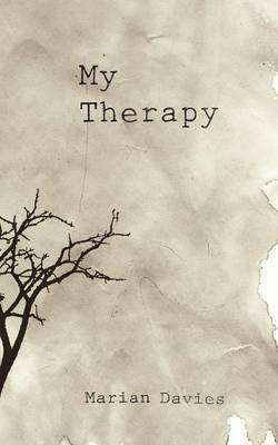My Therapy by Marian Davies