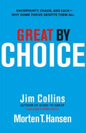Great by Choice by Jim. Collins